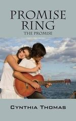 Promise Ring : The Promise - Cynthia Thomas