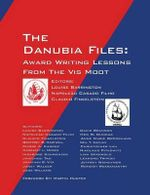 The Danubia Files : Award Writing Lessons From the Vis Moot