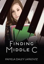 Finding Middle C - Pamela Daley Lafrentz