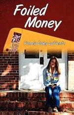 Foiled Money - Pamela Daley Lafrentz