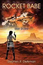 Rocket Babe : Dust Storm - Stephen R Dearman