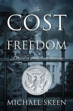 The Cost of Freedom - Michael Skeen