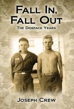 Fall In, Fall Out : The Dogface Years - Joseph Crew