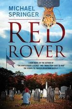 Red Rover : A New Novel by the Author of