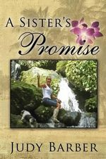A Sister's Promise - Judy Barber