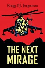 The Next Mirage - Kregg P J Jorgenson