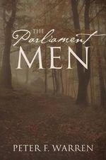 The Parliament Men - Peter F Warren
