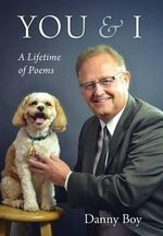 You & I : A Lifetime of Poems - Danny Boy