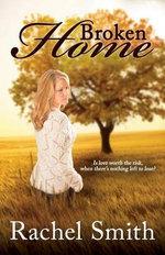 Broken Home - Rachel Smith