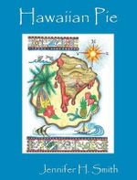 Hawaiian Pie - Jennifer H Smith