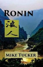 Ronin - Mike Tucker