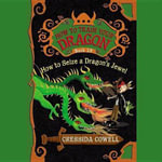 How to Seize a Dragon's Jewel : How to Train Your Dragon - Cressida Cowell