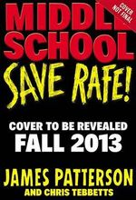 Save Rafe! - James Patterson