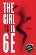 The Girl in 6e - A R Torre