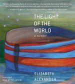The Light of the World - Elizabeth Alexander