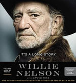 It's a Long Story : My Life - Willie Nelson