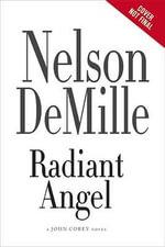 Radiant Angel : John Corey - Nelson DeMille