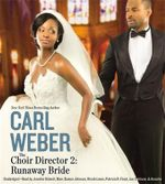 The Choir Director 2 : Runaway Bride - Carl Weber