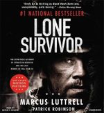 Lone Survivor : The Incredible True Story of Navy SEALs Under Siege - Marcus Luttrell