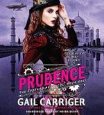 Prudence : Custard Protocol - Gail Carriger