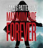 Maximum Ride Forever - James Patterson