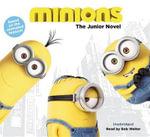 Minions : The Deluxe Junior Novel - Universal Studios