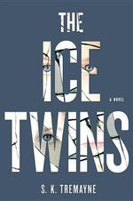 The Ice Twins - S K Tremayne