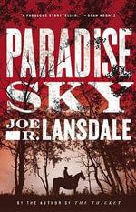 Paradise Sky - Joe R Lansdale