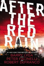 After the Red Rain - Barry Lyga