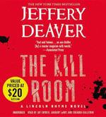 The Kill Room a Lincoln Rhyme Novel : A Lincoln Rhyme Novel - Jeffery Deaver