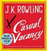 The Casual Vacancy - J K Rowling