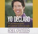 Yo Declaro : 31 Promesas Para Proclamar Sobre su Vida - Joel Osteen