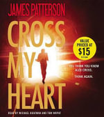Cross My Heart - James Patterson