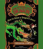 How to Train Your Dragon : How to Steal a Dragon's Sword - Cressida Cowell