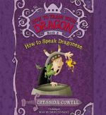 How to Train Your Dragon : How to Speak Dragonese - Cressida Cowell
