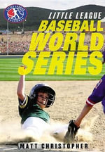 Baseball World Series - Matt Christopher