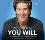 You Can, You Will : 8 Undeniable Qualities of a Winner - Joel Osteen