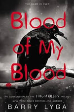 Blood of My Blood - Barry Lyga