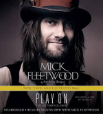 Play on : Now, Then, and Fleetwood Mac - Mick Fleetwood