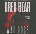 War Dogs - Greg Bear