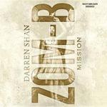 Mission : Zom-B - Darren Shan