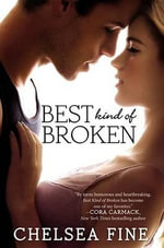 Best Kind of Broken : Finding Fate - Chelsea Fine