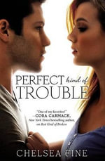 Perfect Kind of Trouble : Finding Fate - Chelsea Fine