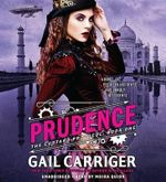 Prudence : Custard Protocol - Gail Carriger