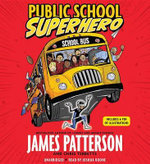 Public School Superhero - James Patterson