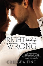 Right Kind of Wrong : Finding Fate - Chelsea Fine