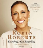 Everybody's Got Something - Robin Roberts