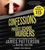 Confessions : The Private School Murders - James Patterson