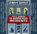File Under : 13 Suspicious Incidents - Lemony Snicket