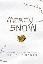 Mercy Snow - Tiffany Baker